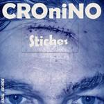 CRONINO - Stiches (Front Cover)