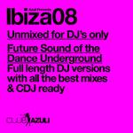 Azuli Presents Ibiza 08 DJ Only (unmixed tracks)