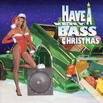 Have A Very Bass Christmas