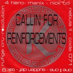 Reinforced Presents Callin For Reinforcements