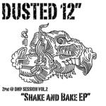Shake & Bake EP