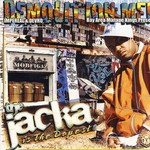 JACKA, The - Demolition Men  Presents The Jacka Is The Dopest (Front Cover)