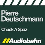 Chuck A Spaz