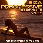 Ibiza Progressive Essentials 2: The Extended Mixes