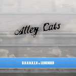 DRUNKEN vs LEINENDER - Alley Cats (Front Cover)