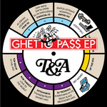 TOP BILLIN/DJ SEGA/JIM SHARP/ROB THREEZY/TITTSWORTH/TECHNICS - Ghetto Pass EP (Front Cover)