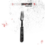 Scratch Yourself EP