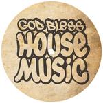 God Bless House Music Sampler