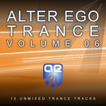 Alter Ego Trance Vol 6
