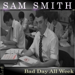 Bad Day All Week