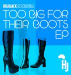 Too Big For Their Boots EP