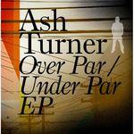 Over Par / Under Par EP