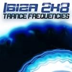 Ibiza 2K8 Trance Frequencies