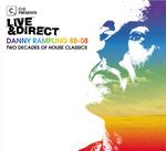 Cr2 Presents Live & Direct - Danny Rampling 88-08 Two Decades Of Club Classics