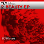 TKY - 2 Beauty EP (Front Cover)