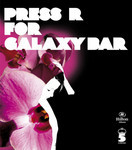 Press R For Galaxy Bar