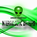 Green Martian: Intergalactic Anthems