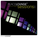 The Peacelounge Sessions Vol 01  (Hosted by DJ Nartak)