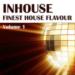 Inhouse Finest House Flavour Vol 1