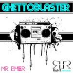MR PHER - GhettoBlaster EP (Front Cover)