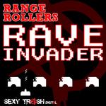 RANGE ROLLERS - Rave Invader (Front Cover)