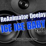Ice Ice Baby 2008