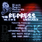 Black Magic Records Presents: The Repress Unmixed, Vol 1 Of 2