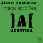 ZAKHAROV, Alexei - Intergalactic Tea (Front Cover)