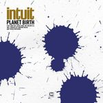 INTUIT - Planet Birth (Front Cover)