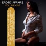 Erotic Affairs Vol 1 - 20 Sexy Lounge Tracks