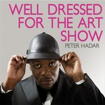 HADAR, Peter - Well Dressed For The Art Show (Front Cover)