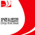 HAZE & ABYSS - Drop That Beat (Front Cover)