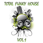 Total Funky House Vol 1