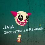 Orchestra 2.0 (remixes)