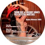 Gypsy Woman 2005