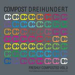 VARIOUS - Freshly Composted 3 (Front Cover)