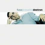 Fuse Presents Deetron