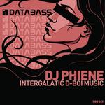 Intergalatic D-Boi Music