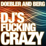 Dj's Fucking Crazy