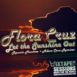 Let The Sunshine Out (Rasmir Mantree & Adam Cruz remixes)