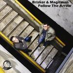 BRISKER & MAGITMAN - Follow The Arrow EP (Front Cover)