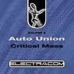 AUTO UNION - Critical Mass (Front Cover)