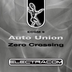AUTO UNION - Zero Crossing (Front Cover)