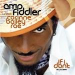 AMP FIDDLER - If I Don't (Front Cover)