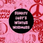 Sunday Best's Winter Warmers