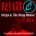 Sergo & The Deep House (Tenth Floor mix)