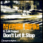 OSPINA, Davidson feat DJN PROJECT - Don't Let It Stop (Front Cover)