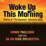 The Sopranos Theme - Woke Up This Morning
