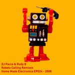 Robotz Calling (remixes)