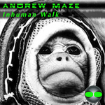 MAZE, Andre - Inhuman Walk (Front Cover)